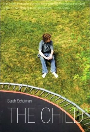 The Child book written by Sarah Schulman