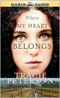 Where My Heart Belongs book written by Tracie Peterson