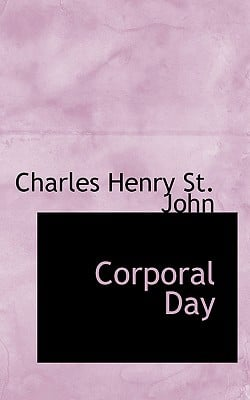 Corporal Day book written by St John, Charles Henry