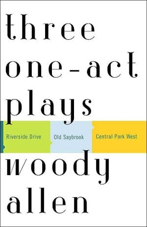 Three One-Act Plays book written by Woody Allen