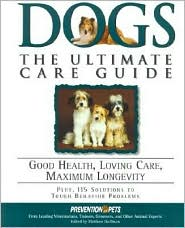 Dogs: Good Health, Loving Care, Maximum Longevity book written by Matthew Hoffman