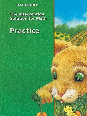 Harcourt Mathematics: Practice Book/Intervention Solutions written by Harcourt School Publishers Staf