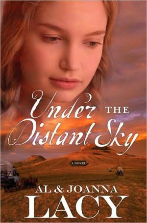 Under the Distant Sky book written by Al Lacy