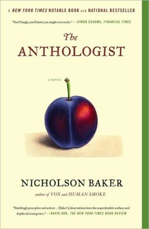 The Anthologist book written by Nicholson Baker