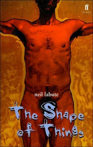 The Shape of Things book written by Neil LaBute