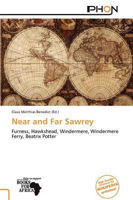 Near and Far Sawrey written by Claus Matthias Benedict