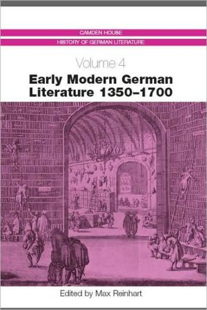 Early Modern German Literature 1350-1700 book written by Max Reinhart