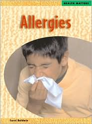 Allergies book written by Carol Baldwin