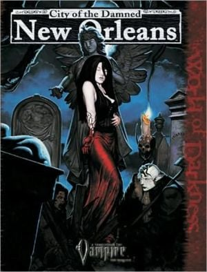 City of the Damned: New Orleans book written by White Wolf