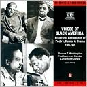 Voices of Black America: Historical Recordings of Poetry, Humor and Drama, 1908-1947 written by Washington