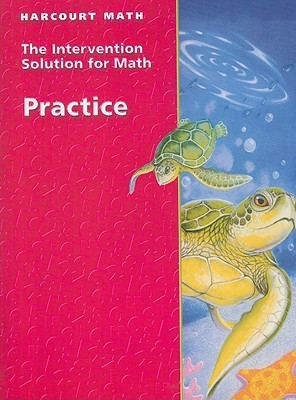 Harcourt Mathematics: Practice Book Intervention Solutions written by Harcourt School Publishers Staf