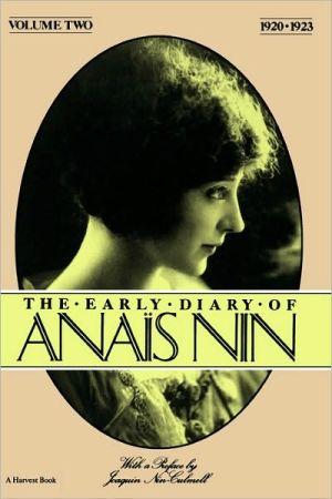 Early Diary-Anais Nin Vol. 2 1920-1923 book written by Nin