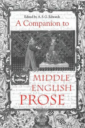 A Companion to Middle English Prose book written by A. S. G. Edwards