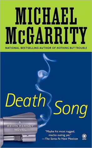 Death Song (Kevin Kerney Series #11) book written by Michael McGarrity