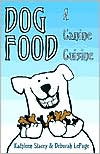 Dog Food book written by Kathleen Stacey