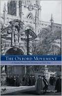 The Oxford Movement book written by C. Brad Faught