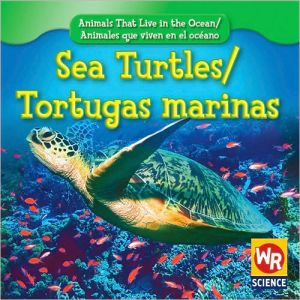 Sea Turtles/Tortugas Marinas book written by Valerie J. Weber
