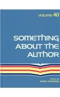 Something about the Author, Vol. 40 written by Anne Commrie