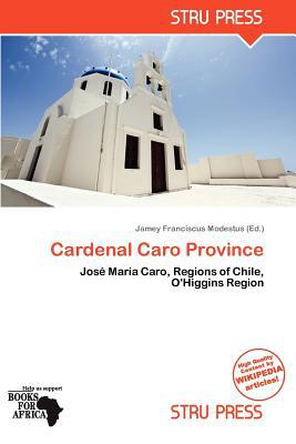 Cardenal Caro Province written by Jamey Franciscus Modestus