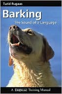 Barking: The Sound of a Language written by Turid Rugaas