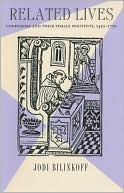 Related Lives: Confessors and Their Female Penitents, 1450-1750 book written by Jodi Blinkoff