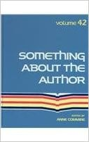 Something about the Author, Vol. 42 book written by Anne Commrie