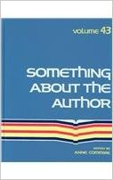 Something about the Author, Vol. 43 written by Anne Commrie