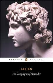The Campaigns of Alexander book written by Arrian