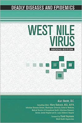 West Nile Virus, Second Edition book written by Jeffrey N. Sfakianos