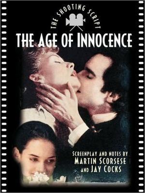 Age of Innocence: The Shooting Script book written by Martin Scorsese