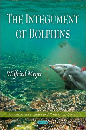 The Integument of Dolphins book written by Wilfried Meyer