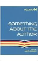 Something about the Author, Vol. 44 book written by Anne Commrie