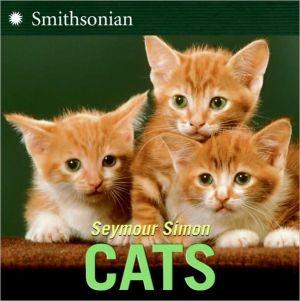 Cats book written by Seymour Simon