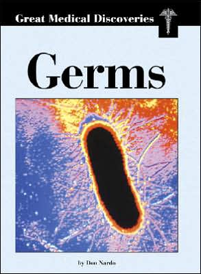 Germs (Great Medical Discoveries Series) book written by Don Nardo