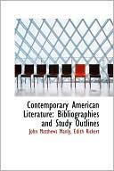 Contemporary American Literature book written by John Matthews Manly