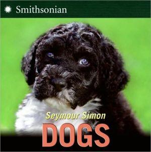 Dogs book written by Seymour Simon