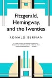 Fitzgerald, Hemingway and the Twenties book written by Ronald Berman