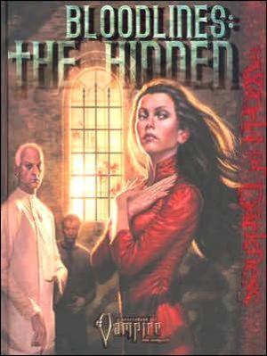 Bloodlines: The Hidden (Vampire The Requiem), Vol. 1 book written by White Wolf Publishing
