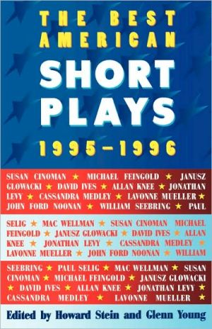 The Best American Short Plays 1995-1996 book written by Glenn Young