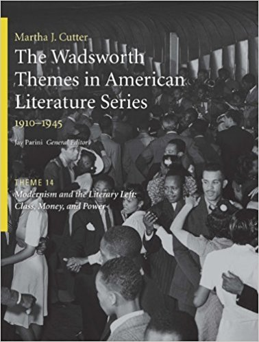 The Wadsworth Themes American Literature Series, 1910-1945 Theme 14: Modernism and the Literary Left: Class, Money and Power book written by Jay Parini