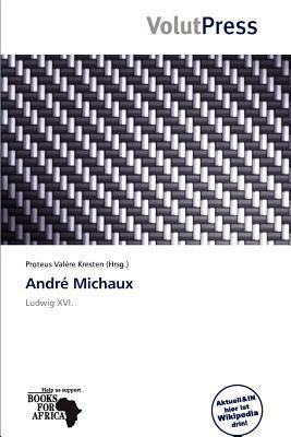 Andr Michaux written by Proteus Val Re Kresten