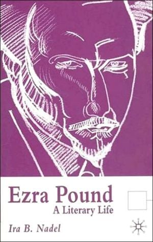 Ezra Pound book written by Ira B. Nadel