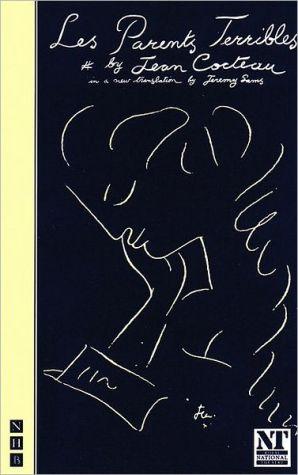 Les Parents Terribles book written by Jean Cocteau