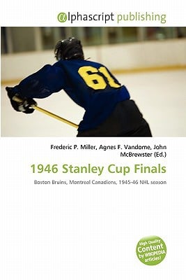 1946 Stanley Cup Finals written by Frederic P. Miller