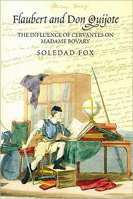 Flaubert and Don Quijote book written by Soledad Fox