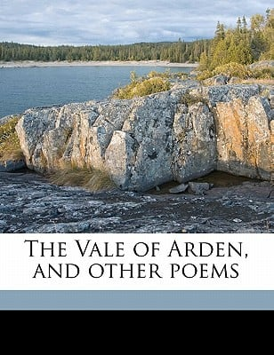 The Vale of Arden, and Other Poems book written by Hayes, Alfred