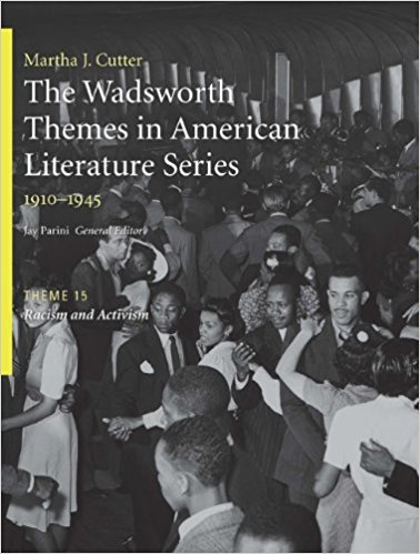 The Wadsworth Themes American Literature Series, 1910-1945 Theme 15: Racism and Activism book written by Jay Parini