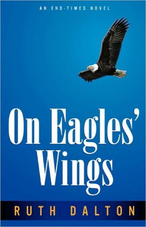 On Eagle's Wings book written by Ruth Dalton