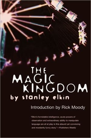 The Magic Kingdom book written by Stanley Elkin