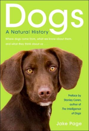 Dogs: A Natural History book written by Jake Page